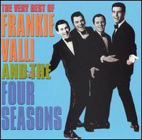 The Very Best of Frankie Valli & the Four Seasons [Rhino 2002] - Frankie Valli & the Four Seasons