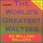 The World's Greatest Waltzes, Vol. 1