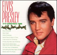 It's Christmas Time [BMG] - Elvis Presley