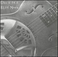 Once in a Blue Moon - Gerry Groom
