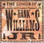 The Songs of Hank Williams, Jr.: A Bocephus Celebration
