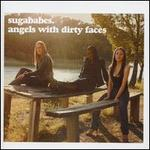 Angels with Dirty Faces [Bonus Tracks]