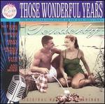 Those Wonderful Years: Tenderly