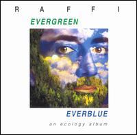 Evergreen, Everblue - Raffi