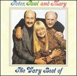 The Very Best of Peter, Paul and Mary [WEA International]