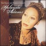 The Praise and Worship Songs of Yolanda Adams