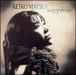 Sapphire [Bonus Tracks] - Keiko Matsui