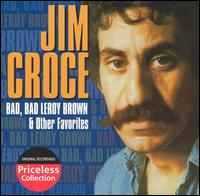Bad, Bad Leroy Brown & Other Favorites [Collectables] - Jim Croce