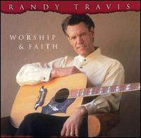 Worship & Faith - Randy Travis