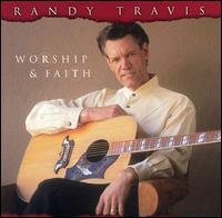 Worship & Faith - Randy Travis