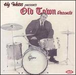Hy Weiss Presents Old Town Records