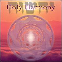 Holy Harmony - Jonathan Goldman
