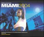 Miami 2004: Mixed by David Picconi