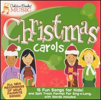 Golden Books: Christmas Carols - Cedarmont Kids