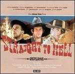 Straight to Hell-Returns