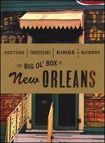 Doctors, Professors, Kings & Queens: the Big Ol' Box of New Orleans
