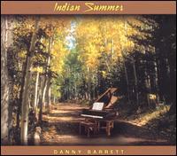 Indian Summer - Danny Barrett