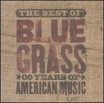 The Best Of You Can't Hear Me Callin' Bluegrass: 80 Years Of American Music