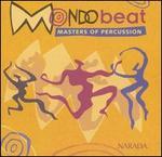 Mondo Beat: Masters of Percussion