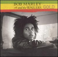 Gold - Bob Marley & the Wailers