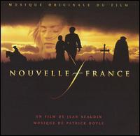 Nouvelle France (Musique Originale du Film) - Patrick Doyle