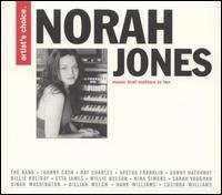 Artist's Choice: Norah Jones - Norah Jones