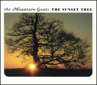 The Sunset Tree - The Mountain Goats
