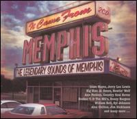 It Came from Memphis: The Legendary Sounds of Memphis - Various Artists
