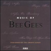 Music of the Bee Gees - Groove Kings