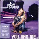 You Had Me [CD #2]
