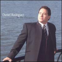 In the Presence - Daniel Rodriguez