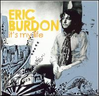 It's My Life - Eric Burdon