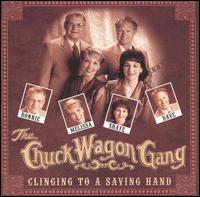 Clinging to a Saving Hand - Chuck Wagon Gang