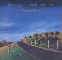 Fenceposts - The Peach Truck Republic