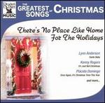 The Greatest Songs of Christmas: No Place Like Home for the Holidays