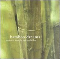 Bamboo Dreams - Riley Lee