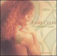 Faire Celts: A Woman's Voice - Various Artists