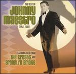 Best of Johnny Maestro: 1958-85