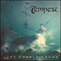 The Double-Cross - Tempest