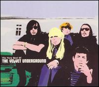 The Very Best of the Velvet Underground - The Velvet Underground