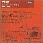 Zero-Martin Hannett Story 1977-91