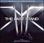 X-Men: the Last Stand (Original Motion Picture)