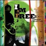 I Am Free Worship Collection