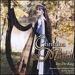 For the King [Audio Cd] Marshall, Christina
