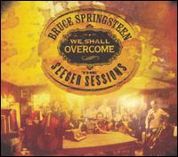 We Shall Overcome: The Seeger Sessions [Bonus Tracks] - Bruce Springsteen