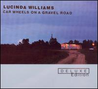 Car Wheels on a Gravel Road [Deluxe Edition] - Lucinda Williams