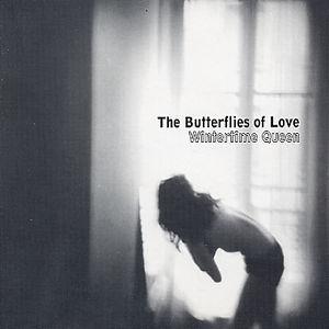 Wintertime Queen - The Butterflies of Love