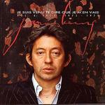 Gainsbourg, Vol. 6: Je Suis Venu Te Dire Que Je M'en Vais