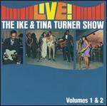 Live! The Ike & Tina Turner Show, Vols. 1-2