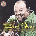 The Best of Burl Ives [MCA]